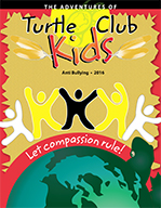Turtle Club Kids - Anti-Bully