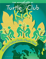 Turtle Club Kids - Earth Day Edition