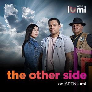 APTN LUMI - the other side